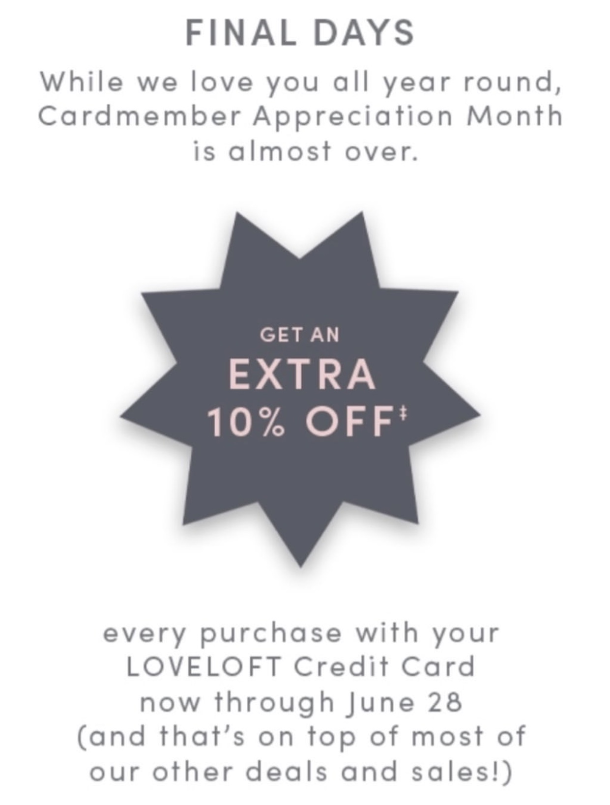 Cardmember Appreciation Month Extra 10% off